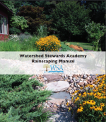 Watershed Stewards Academy Rainscaping Manual
